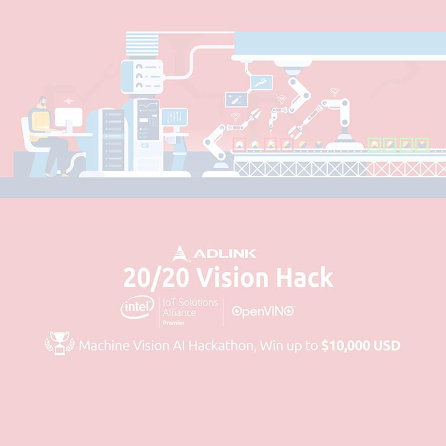 20/20 Vision Hack: ADLINK and Intel Launch $10K Prize Machine Vision Hackathon
